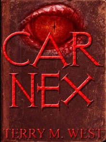 CAR NEX - Terry M. West