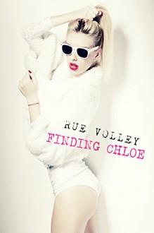 Finding Chloe (Kitty Bang Bang Series Book 2) - Rue Volley,Rue Volley