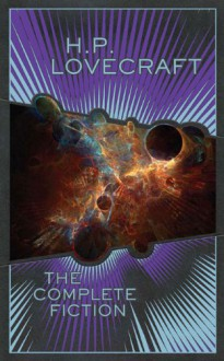 The Complete Fiction - H.P. Lovecraft, S.T. Joshi