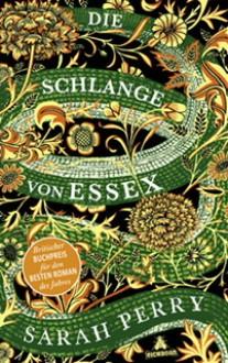 Die Schlange von Essex - Sarah Perry,Eva Bonné