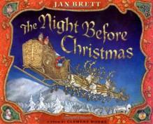 The Night Before Christmas - Clement C. Moore,Jan Brett