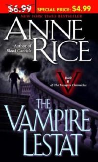 The Vampire Lestat - Anne Rice