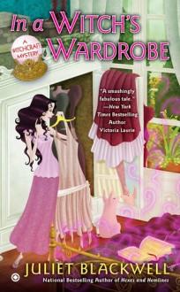 In a Witch's Wardrobe - Juliet Blackwell