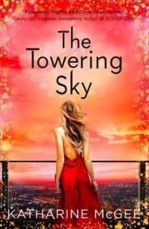 The Towering Sky - Katharine McGee