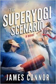 The Superyogi Scenario - James Connor