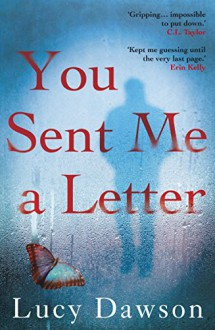 You Sent Me a Letter - Lucy Dawson