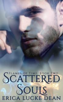 Scattered Souls - Erica Lucke Dean