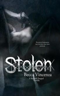 Stolen - Becca Vincenza