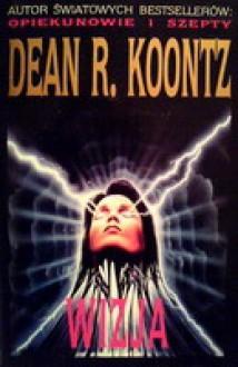 Wizja - Dean Koontz