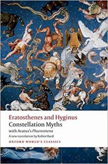 Constellation Myths: With Aratus's Phaenomena - Eratosthenes