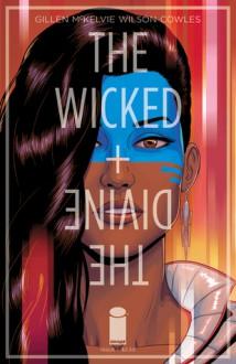 The Wicked + The Divine #5 - Kieron Gillen, Jamie McKelvie, Matt Wilson