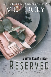 Reserved (Tales of Bryant #4) - V.L. Locey