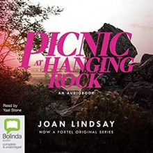 Picnic at Hanging Rock - Joan Lindsay, Yael Stone