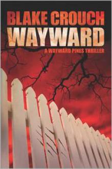 Wayward - Blake Crouch