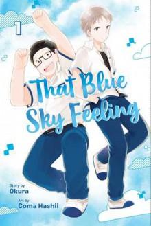 That Blue Sky Feeling, Vol. 1 - Atsuhisa Okura, Coma Hashii