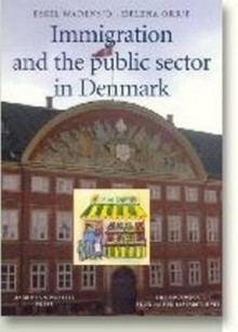 Immigration and the Public Sector in Denmark - Eskil Wadensjö