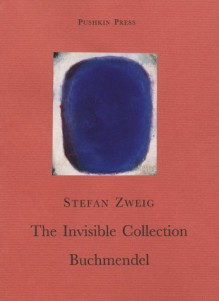 Invisible Collection (Old ISBN) - Stefan Zweig