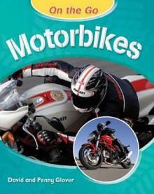 Motorbikes. David and Penny Glover - David Glover
