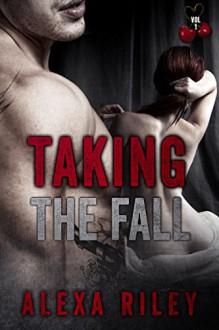 Taking the Fall: Vol 1 - Alexa Riley, Aquila Editing