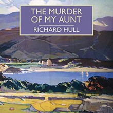 The Murder of My Aunt - Richard Hull, Gordon Griffin