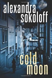 Cold Moon - Alexandra Sokoloff