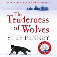 The Tenderness of Wolves - Stef Penney, Sally Armstrong, Adam Sims
