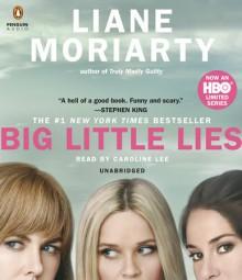 Big Little Lies - Caroline Lee, Liane Moriarty