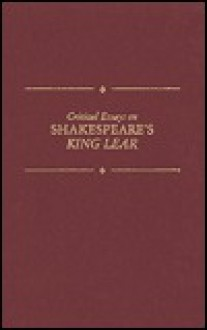 Critical Essays on Shakespeare's King Lear - Jay L. Halio