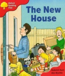 The New House (Oxford Reading Tree: Stage 4: Storybooks) - Roderick Hunt, Alex Brychta