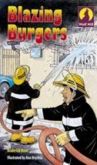 Blazing Burgers - Roderick Hunt, Alex Brychta