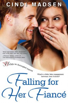 Falling For Her Fiance (Accidentally in Love #1) - Cindi Madsen