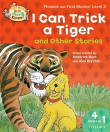 I Can Trick a Tiger and Other Stories. by Roderick Hunt, Cynthia Rider - Roderick Hunt