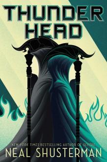 Thunderhead - Neal Shusterman