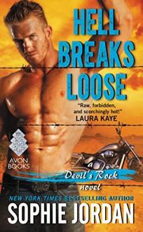 Hell Breaks Loose: A Devil's Rock Novel - Sophie Jordan