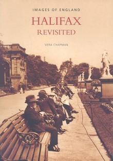Halifax Revisited - Vera Chapman