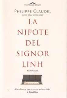 La nipote del signor Linh - Philippe Claudel, Francesco Bruno