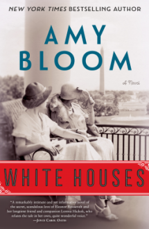 White Houses - Amy Bloom