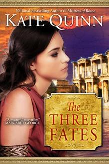 The Three Fates - Kate Quinn