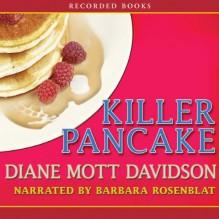 Killer Pancake - Diane Mott Davidson, Barbara Rosenblat