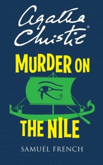Murder on the Nile - Agatha Christie