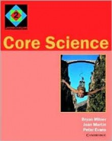 Core Science 2: Consolidation - Bryan Milner, Jean Martin