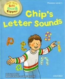 Chip's Letter Sounds - Roderick Hunt, Alex Brychta
