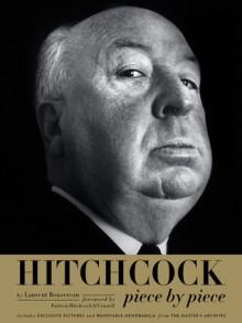 Hitchcock, Piece by Piece - Laurent Bouzereau, Patricia Hitchcock O'Connell