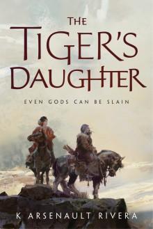 The Tiger's Daughter - K. Arsenault Rivera