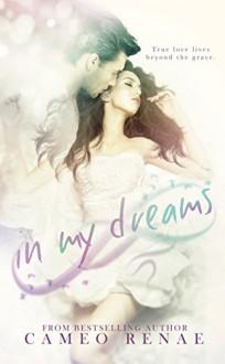 In My Dreams - Cameo Renae