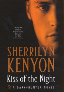 Kiss of the Night (Dark-Hunter Novels) - Sherrilyn Kenyon