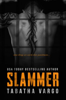 Slammer - Tabatha Vargo