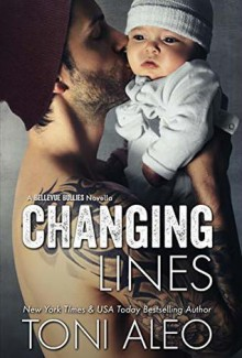 Changing Lines (Bellevue Bullies #5) - Toni Aleo