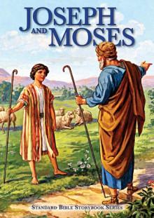 Joseph and Moses - Carolyn Larsen