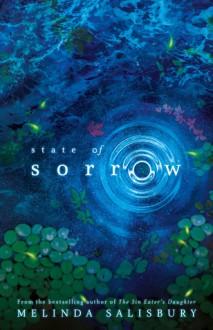 State of Sorrow (Sorrow, #1) - Melinda Salisbury